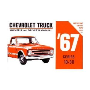 1967 CHEVROLET TRUCK Full Line Owners Manual User Guide