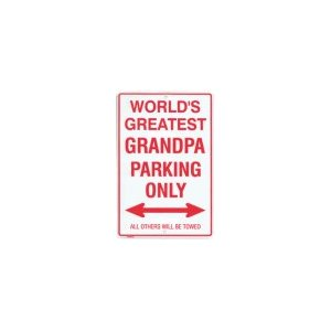 Metal Parking Sign - World's Greatest Grandpa
