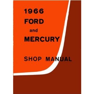 1966 FORD GALAXIE MONTEREY Shop Service Repair Manual