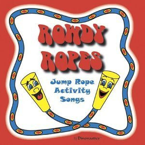 Rowdy Ropes: Jump Rope Activity Songs