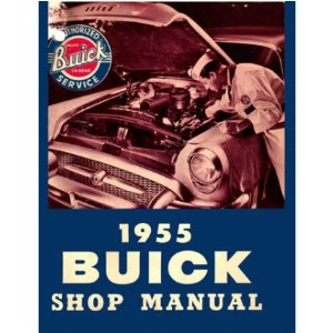 1955 BUICK Full Line Service Shop Repair Manual Book