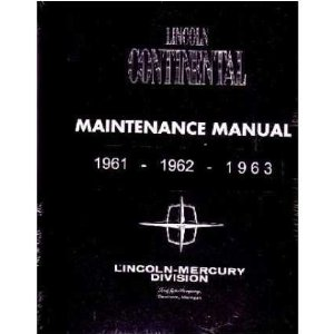 1961 1962 1963 LINCOLN CONTINENTAL Shop Service Manual