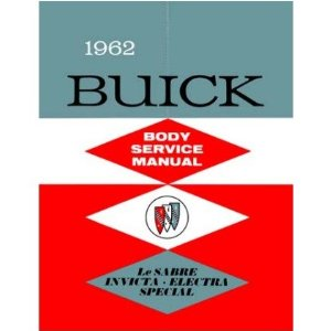 1962 BUICK Full Line Factory Body Shop Service Repair Manual [eb5775SU]
