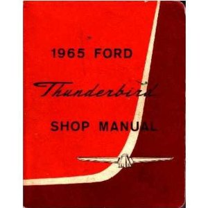1965 FORD THUNDERBIRD Shop Service Repair Manual Book