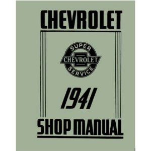 1941 CHEVROLET CAR TRUCK Shop Service Repair Manual