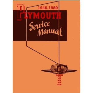 1946 1947 1948 1949 1950 PLYMOUTH Service Manual Book