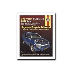 Haynes Chevrolet Trail Blazer, GMC Envoy (2002 - 2003) Repair Manual