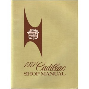 1971 CADILLAC Full Line Service Shop Repair Manual Book