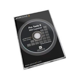 Pro Tools 8 MIDI Explained - Tutorial DVD