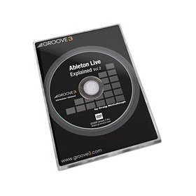 Ableton Live Explained Volume 2 - Tutorial DVD