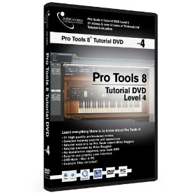 Pro Tools 8 Tutorial DVD - Level 4 of 4