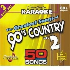 The Chartbuster Karaoke: Greatest Songs of 90's Country, Vol. 2 [Karaoke]