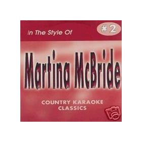 Martina McBride COUNTRY KARAOKE CLASSICS CDG VOL. 02