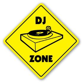 DJ ZONE -Sign- signs turntables gear lighting mixer