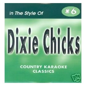 DIXIE CHICKS Country Karaoke Classics CDG Music CD