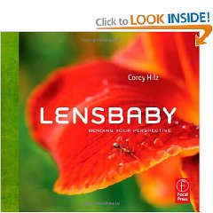 Lensbaby: Bending your perspective [Paperback]